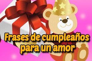 Frases Mensajes De Feliz Cumpleanos Para Un Amor Felicitaciones