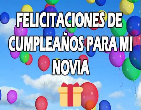 Felicitaciones de Cumpleaños para mi Novia Amada