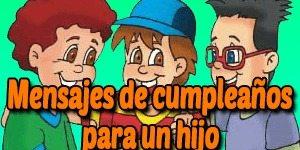Frases de Feliz Cumpleaños para un Hijo o Hija