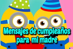 Frases y mensajes de cumpleaños para una madre