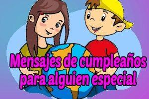 Frases y mensajes de cumpleaños para alguien especial