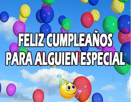 Feliz Cumpleaños para alguien especial frases