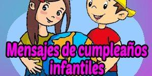 Frases y mensajes de cumpleaños infantiles