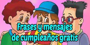 Frases y mensajes de cumpleaños gratis