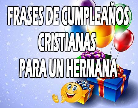 Frases de Cumpleaños Cristianos para una Hermana