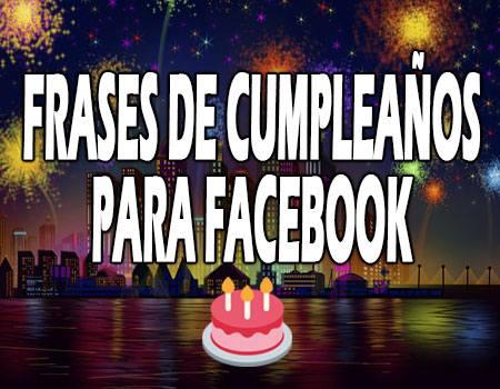 Frases de Cumpleaños para Facebook