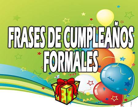 Frases de Cumpleaños Formales