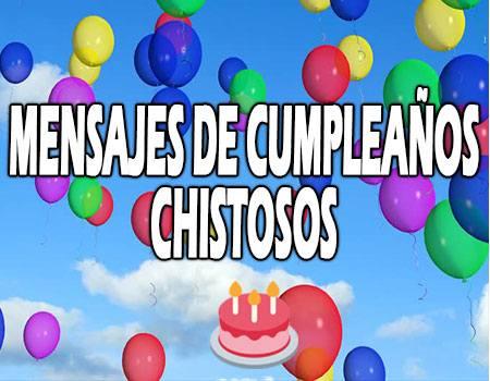 Mensajes de Cumpleaños Chistosos