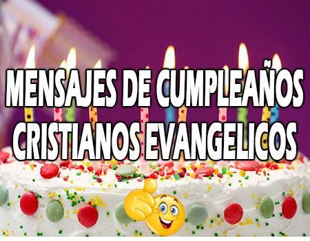 Mensajes de Cumpleaños Cristianos Evangélicos