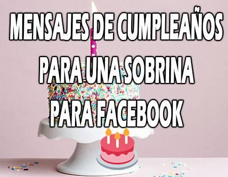 Mensajes de Cumpleaños para una Sobrina para Facebook