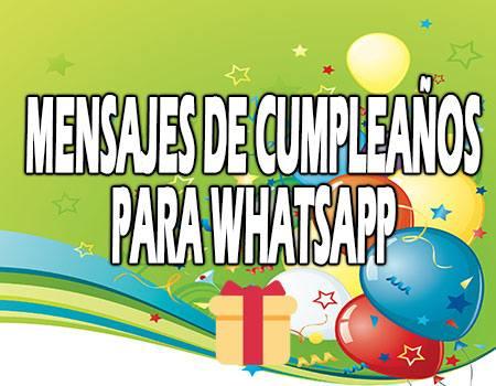 Mensajes de Cumpleaños para whatsapp