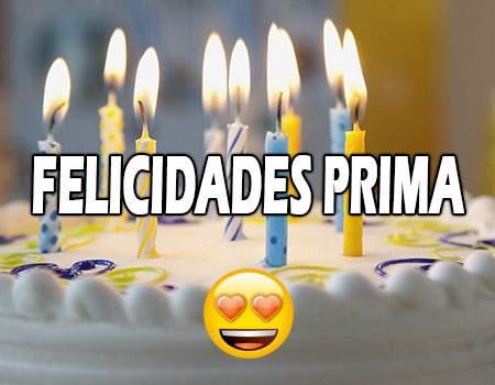 Felicidades Prima Hermana