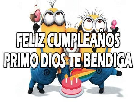 Feliz Cumpleaños Primo Dios te Bendiga