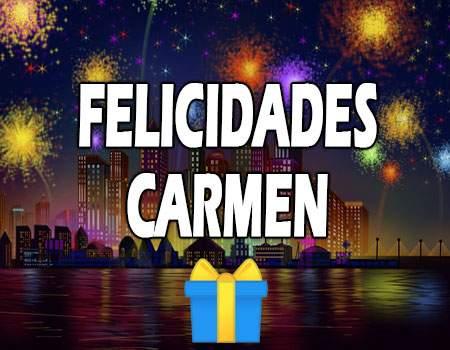 Felicidades Carmen Mensajes