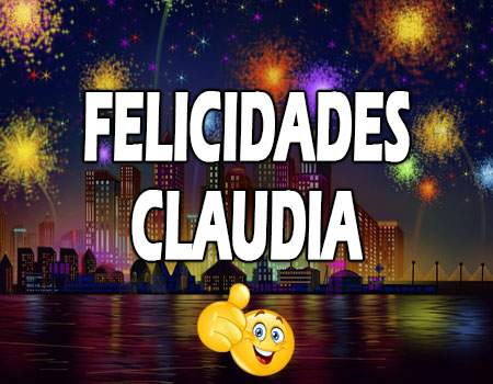 Felicidades Claudia Mensajes