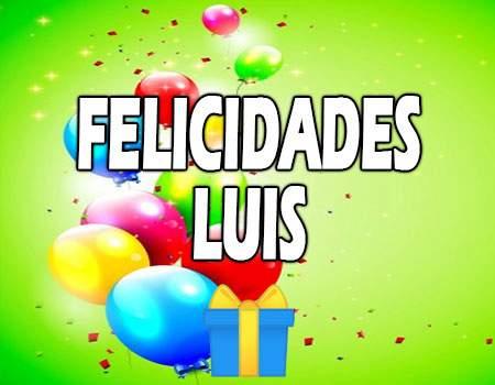 Felicidades Luis Mensajes