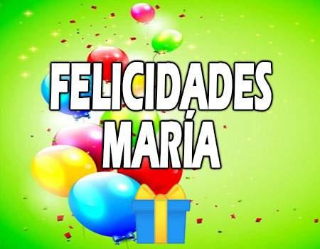 Felicidades María Mensajes