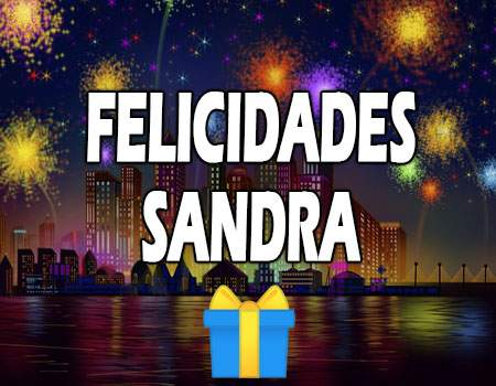 Felicidades Sandra Mensajes