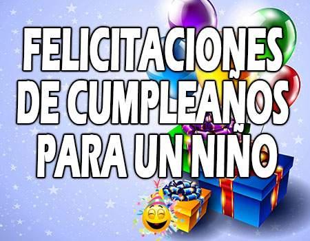 Felicitaciones bonitas de cumpleaños para un niño