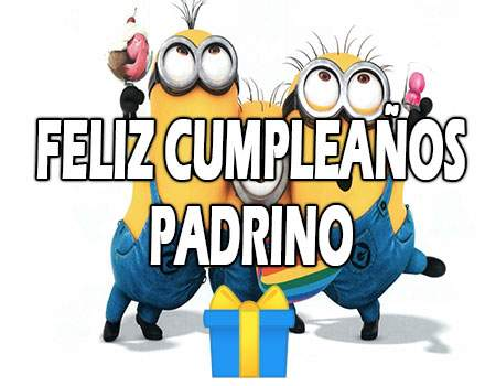 Feliz Cumpleaños Padrino Frases
