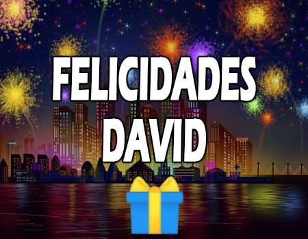 Felicidades David Mensajes