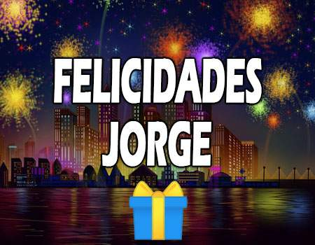 Felicidades Jorge Mensajes
