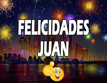 Felicidades Juan Mensajes