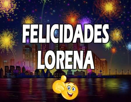 Felicidades Lorena Mensajes