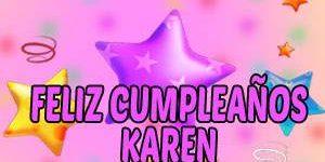 Frases y Mensajes de Feliz Cumpleaños Karen