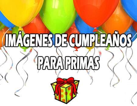 Imágenes de cumpleaños para primas