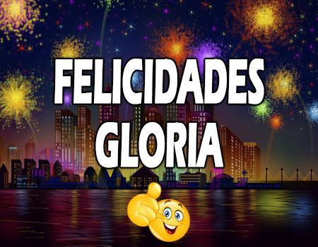 Felicidades Gloria Mensajes