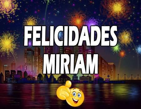 Felicidades Miriam Mensajes