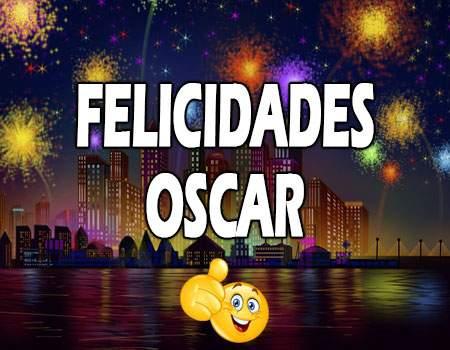Felicidades Oscar Mensajes