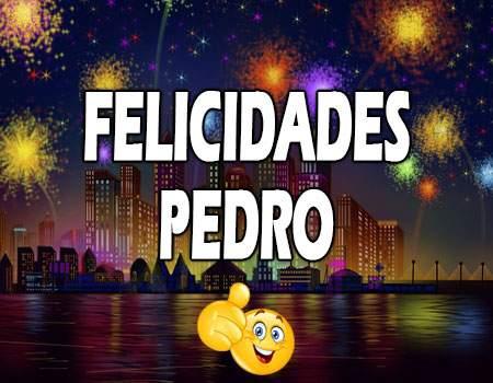 Felicidades Pedro Mensajes