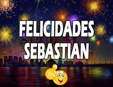 Felicidades Sebastián Mensajes
