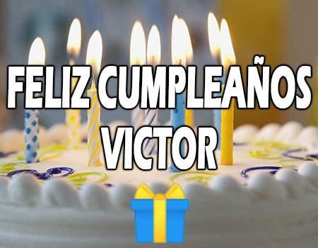 Feliz Cumpleaños Victor