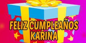 Frases y Mensajes de Feliz Cumpleaños Karina