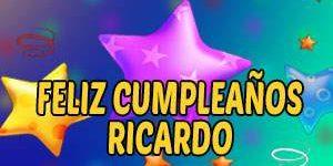 Frases y Mensajes de Feliz Cumpleaños Ricardo