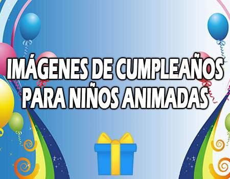 Imágenes de cumpleaños para niños animados