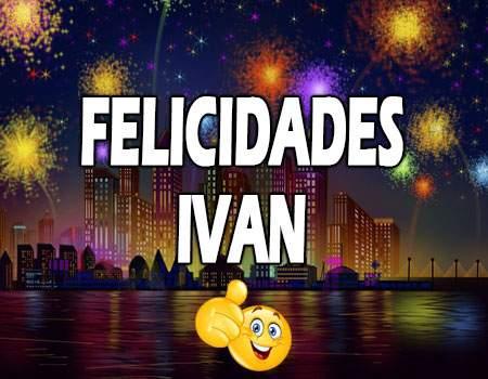 Felicidades Iván Mensajes