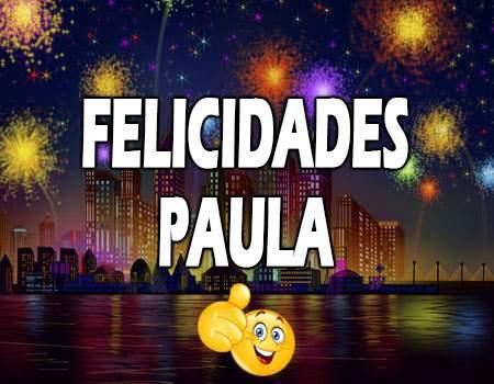 Felicidades Paula Mensajes