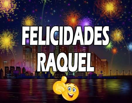Felicidades Raquel Mensajes
