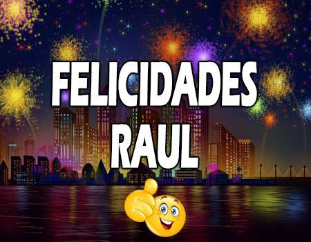 Felicidades Raúl Mensajes