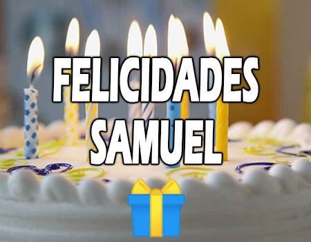 Felicidades Samuel Mensajes