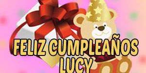 Frases y Mensajes de Feliz Cumpleaños Lucy