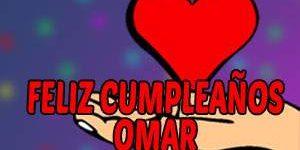 Frases y Mensajes de Feliz Cumpleaños Omar