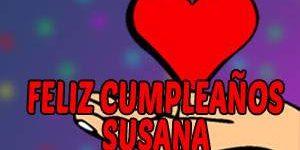 Frases y Mensajes de Feliz Cumpleaños Susana