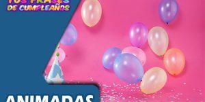 Tarjetas e Imágenes de Feliz Cumpleaños Animadas