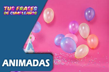 Tarjetas de cumpleaños Animadas