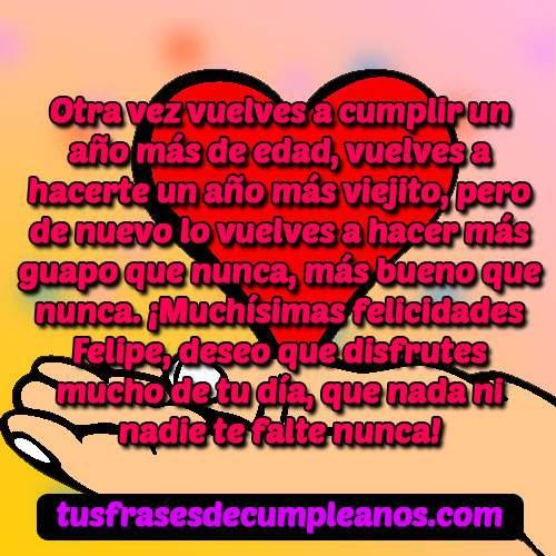Feliz Cumpleaños Felipe Frases